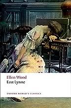 East Lynne (Oxford World's Classics) by Ellen Wood (2008-05-08)