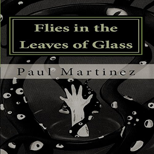 Flies in the Leaves of Glass audiobook cover art