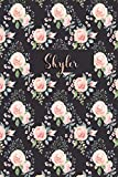 Skyler: Personalized Journal   Custom Name Journal - Pink Rose - Journal for Girls - 6 x 9 Sized, 110 Pages - Personalized Journal for Women - Custom ... Gift for Teachers, Granddaughters and Friends