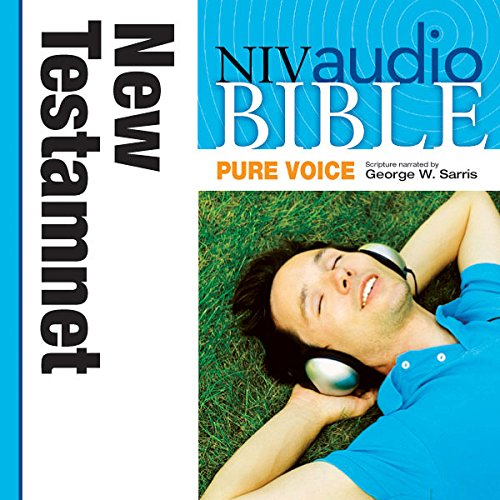 Pure Voice Audio Bible - New International Version, NIV (Narrated by George W. Sarris): New Testament audiobook cover art