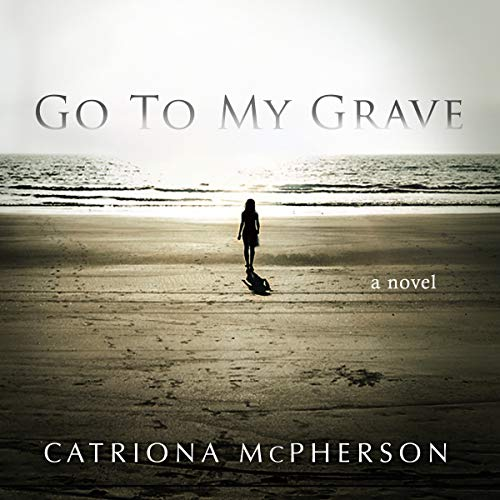 Go to My Grave audiobook cover art