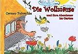 Die Wollmäuse und ihre Abenteuer im Garten - Ein Bilderbuch für Kinder von 2 bis 7 Jahren