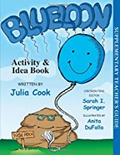 Blueloon Activity & Idea Book by Julia Cook (April 15,2013)