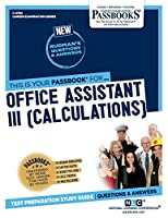Office Assistant III: Calculations (Career Examination)