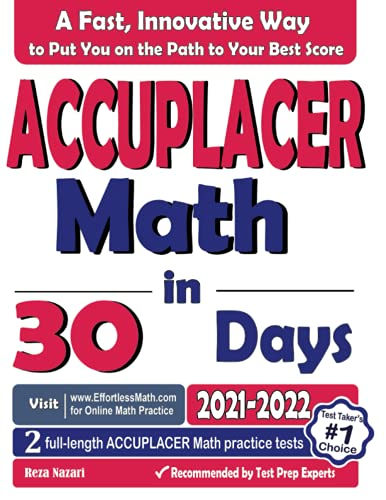 ACCUPLACER Math in 30 Days: The Most Effective ACCUPLACER Math Crash Course