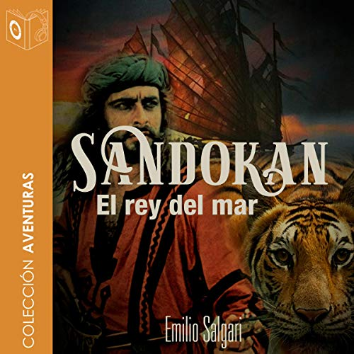Sandokan. El rey del mar [Sandokan: The King of the Sea] audiobook cover art