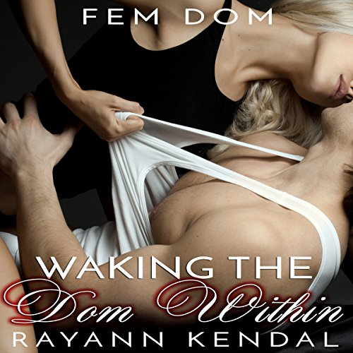 Waking the Dom Within cover art