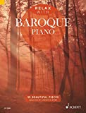 Relax with Baroque Piano: 35 Beautiful Pieces (English Edition)