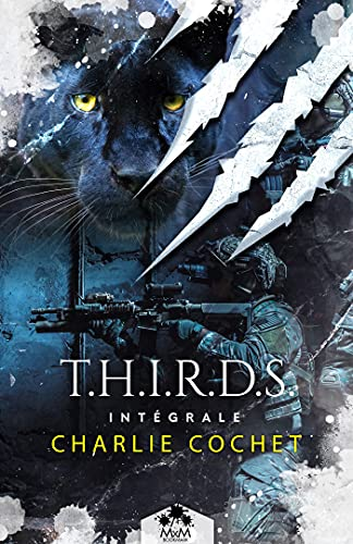 Thirds - L\'intégrale (French Edition)
