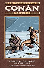 The Chronicles of Conan Vol. 2: Rogues in the House and Other Stories