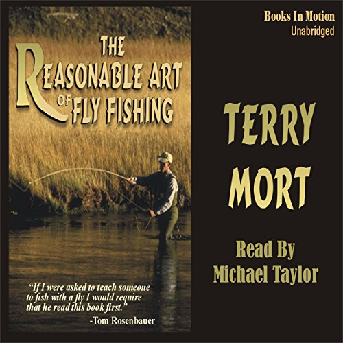 The Reasonable Art of Fly Fishing audiobook cover art