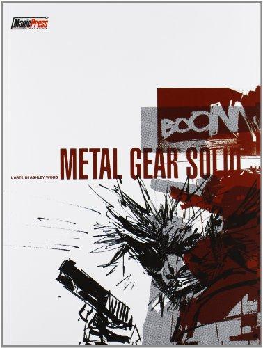 L'arte di Metal Gear Solid. Ediz. illustrata