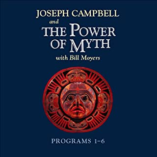 The Power of Myth: Programs 1-6 audiobook cover art
