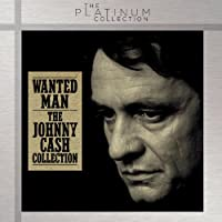 Wanted Man: the Johnny..