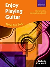 Enjoy Playing Guitar: Time for Two + CD: Duets for the developing guitarist by Debbie Cracknell (2013-07-18)