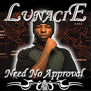 Need No Approval