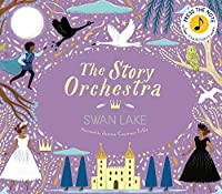 The Story Orchestra: Swan Lake: Press the note to hear Tchaikovsky's music