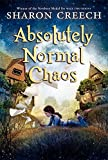 Absolutely Normal Chaos (Walk Two Moons, 2)