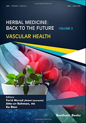 Herbal Medicine: Back to the Future: Volume 2, Vascular Health