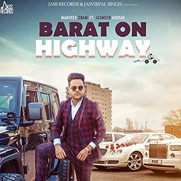 Barat on Highway (feat. Jasmeen Akhtar)