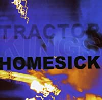 Homesick by Tractor Kings (2008-10-14)