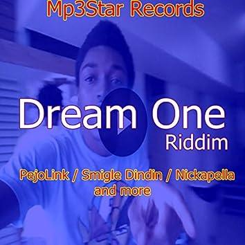 Dream One Riddim