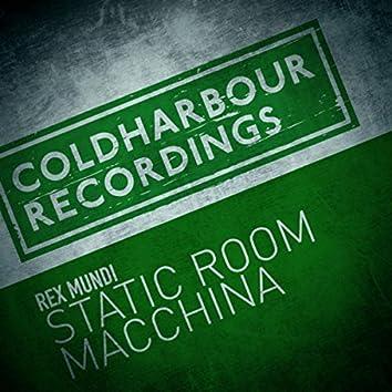 Static Room / Macchina