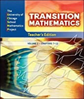 Transition Mathematics, Vol. 2, Chapters 7-12, Teacher's Edition (University of Chicago School Mathematics Project) 0076110001 Book Cover
