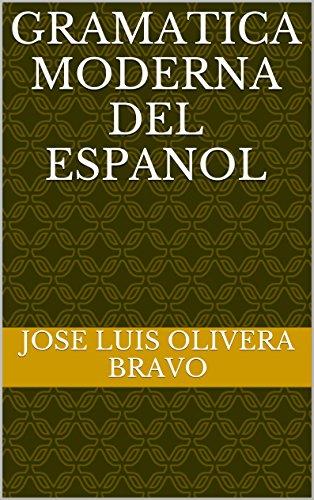 Gramatica Moderna del Espanol (Spanish Edition)