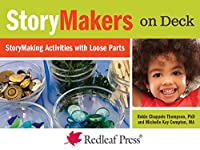 Storymakers on Deck: Storymaking Provocations With Loose Parts