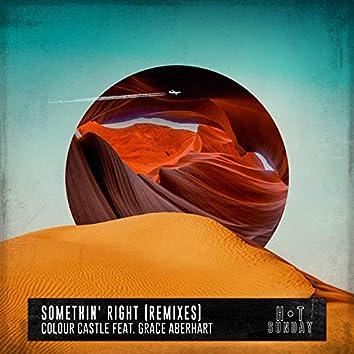 Somethin' Right (feat. Grace Aberhart) [Remixes]