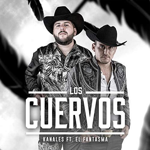 Kanales feat. El Fantasma