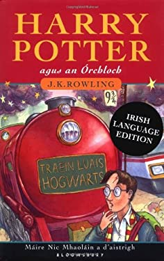 Harry Potter agus an Orchloch (Harry Potter and the Sorceror's Stone, Irish Edition)