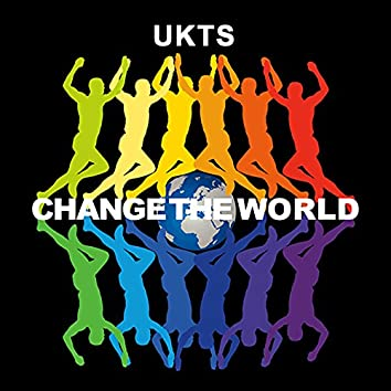 Change the World (feat. Harley Walsh, Rebeka O'Rorke, Ciara Ewing, Rebecca Gibbon & Jake Stephen)