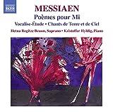 Poemes pour Mi/Vocalise Etude/Chants de Terre et de Ciel