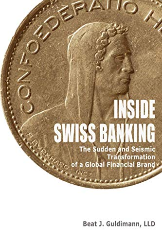 Compare Textbook Prices for Inside Swiss Banking null Edition ISBN 9780557165841 by Guldimann, Beat