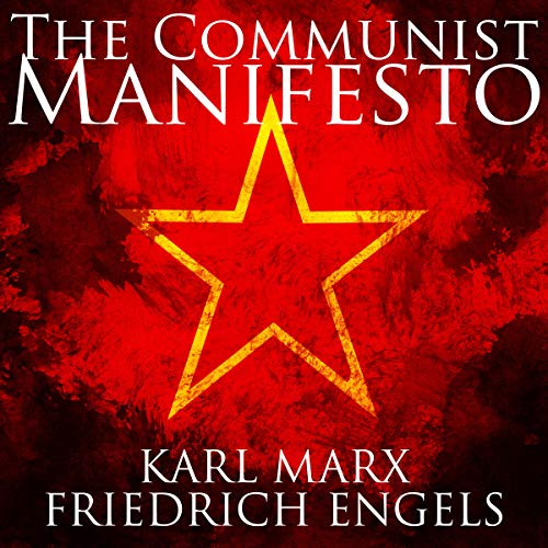 The Communist Manifesto                   By:                                                                                                                                 Karl Marx,                                                                                        Friedrich Engels                               Narrated by:                                                                                                                                 Jakob Stone                      Length: 1 hr and 9 mins     Not rated yet     Overall 0.0