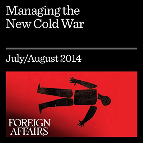 Managing the New Cold War audiobook cover art