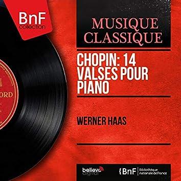 Chopin: 14 Valses pour piano (Mono Version)