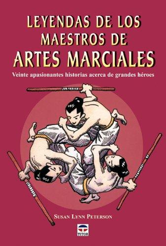 Leyendas de los maestros de artes marciales