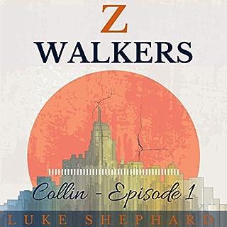 Z Walkers: Collin audiobook cover art
