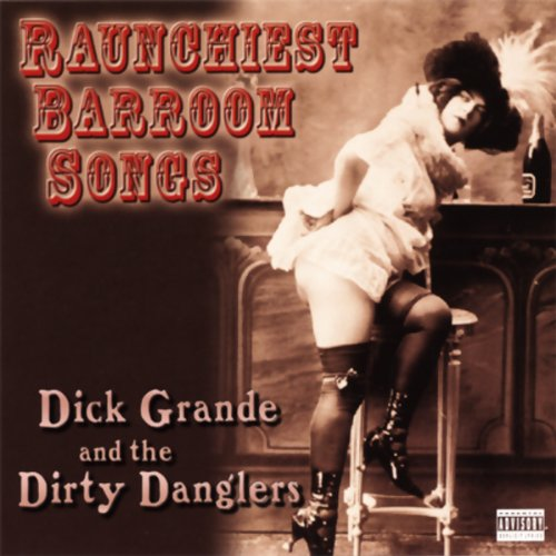 Raunchiest Barroom Songs audiobook cover art