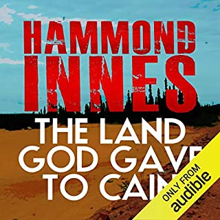 The Land That God Gave to Cain                   By:                                                                                                                                 Hammond Innes                               Narrated by:                                                                                                                                 Adam Sims                      Length: 10 hrs and 26 mins     40 ratings     Overall 4.4