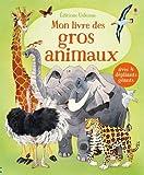 Mon livre des gros animaux: Avec 4 dépliants géants