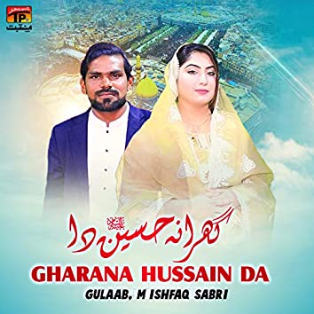 Gharana Hussain Da - Single