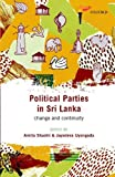 Political Parties in Sri Lanka: Change and Continuity
