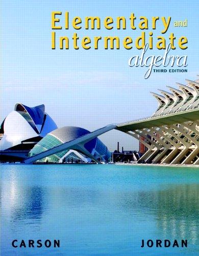 Elementary and Intermediate Algebra (Carson Developmental Algebra Series)