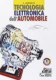 Tecnologia elettronica dell'automobile. Con e-book. Con espansione online. Per gli Ist. professionali per...