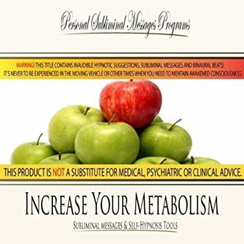 Increase Your Metabolism - Subliminal Messages