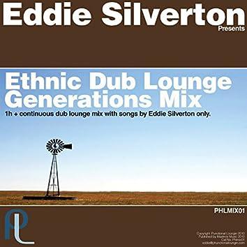 Ethnic Dub Lounge Generations Mix